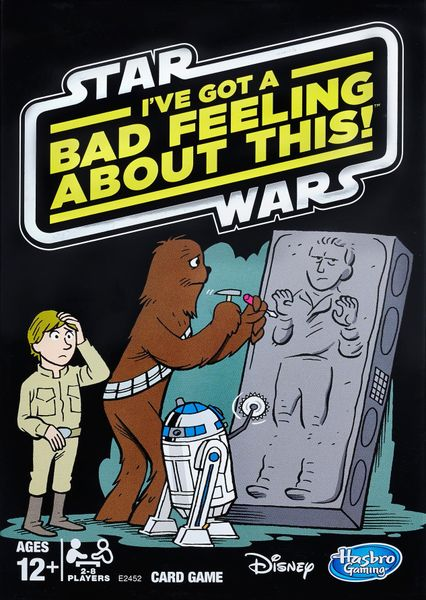 Star Wars: I've Got a Bad Feeling About This!